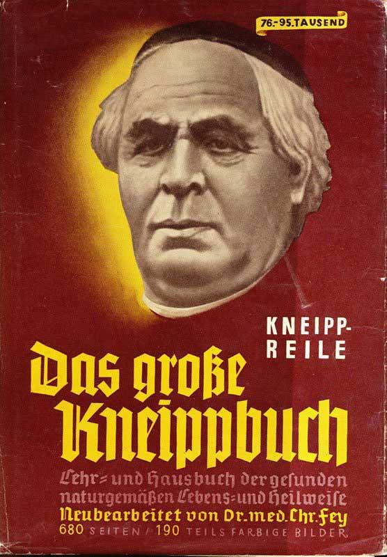 Kneipp-Reile - Das große Kneippbuch von 1939 (Beckstein Verlag München)