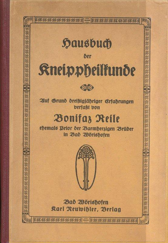 Hausbuch der Kneippheilkunde von 1923 (Bad Wörishofen Karl Neuwihler Verlag)